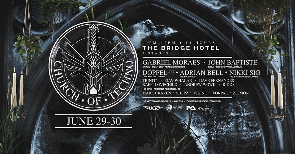 Church of Techno • June 29-30 • 3 Stages | 14 Hours – euca music
